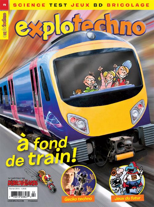 Février 2015 – Explotechno – À fond de train !