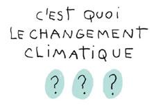 C'est quoi, le changement climatique?