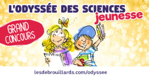 Odyssée des sciences jeunesse