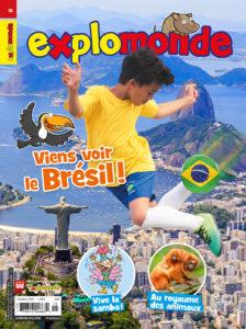 Explomonde – Octobre 2021 – Viens voir le Brésil !