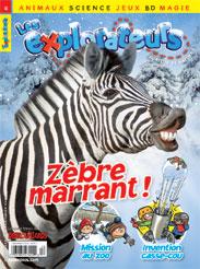 Décembre 2010 – Zèbre marrant!