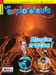Novembre 2009 – Attention éruption!